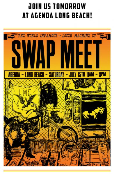 Long Beach Swap Meet >> Loser Machine Co At Long Beach Swap Meet July 15th Bikernet
